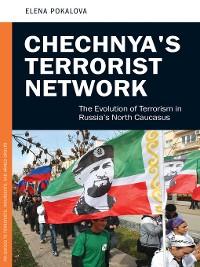 Cover Chechnya's Terrorist Network