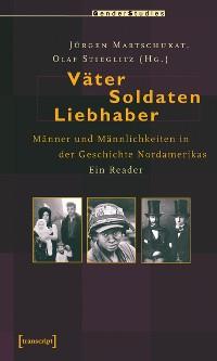 Cover Väter, Soldaten, Liebhaber