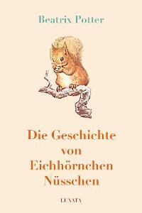 Cover Die Geschichte von Eichhörnchen Nüsschen