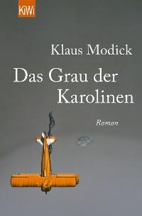 Cover Das Grau der Karolinen