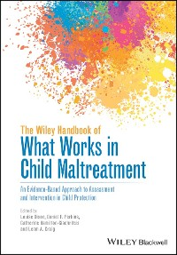 Cover The Wiley Handbook of What Works in Child Maltreatment