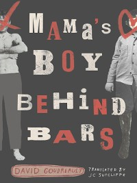 Cover Mama's Boy Behind Bars