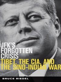 Cover JFK's Forgotten Crisis
