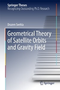 Cover Geometrical Theory of Satellite Orbits and Gravity Field
