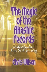 Cover The Magic of the Akashic Records