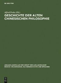 Cover Geschichte der alten chinesischen Philosophie