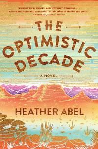 Cover The Optimistic Decade
