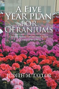 Cover A Five Year Plan for Geraniums
