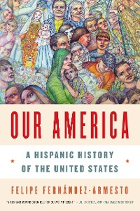 Cover Our America: A Hispanic History of the United States