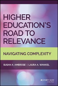 Cover Higher Education's Road to Relevance