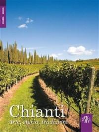 Cover Chianti. Arte, storia, tradizioni