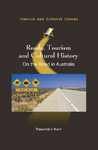 Cover Roads, Tourism and Cultural History
