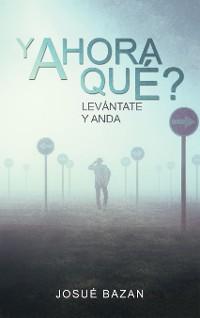 Cover Y Ahora Qué?