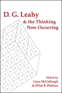 Cover D. G. Leahy and the Thinking Now Occurring