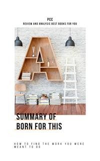 Cover Summary of Born for This