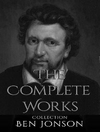 Cover The Complete Works of Ben Jonson
