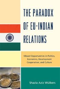 Cover The Paradox of EU-India Relations