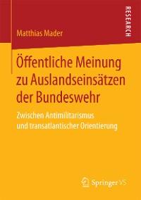 Cover Öffentliche Meinung zu Auslandseinsätzen der Bundeswehr
