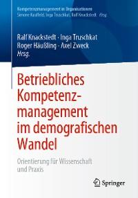 Cover Betriebliches Kompetenzmanagement im demografischen Wandel