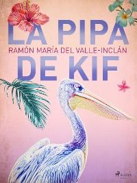 Cover La pipa de Kif