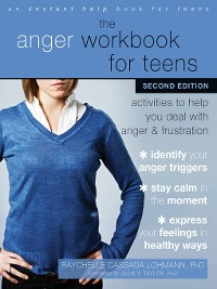 Cover The Anger Workbook for Teens