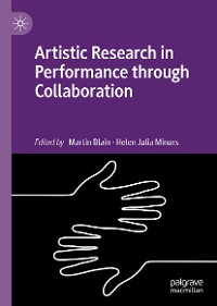 Cover Artistic Research in Performance through Collaboration