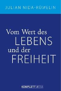 Cover Vom Wert des Lebens und der Freiheit