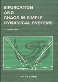 Cover Bifurcation And Chaos In Simple Dynamical Systems