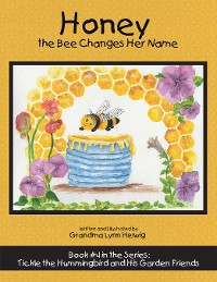 Cover Honey the Bee Changes Her Name