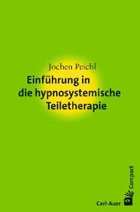 Cover Einführung in die hypnosystemische Teiletherapie