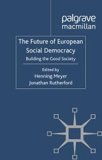 Cover The Future of European Social Democracy