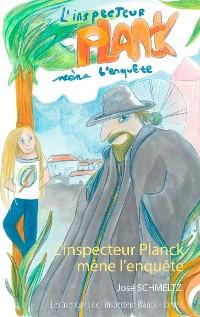 Cover L'Inspecteur Planck mène l'enquête