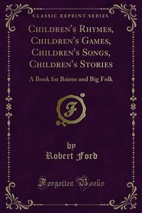 Cover Children's Rhymes, Children's Games, Children's Songs, Children's Stories