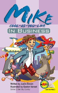 Cover Mike Cool-as-You-Like: In Business