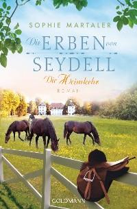 Cover Die Erben von Seydell - Die Heimkehr