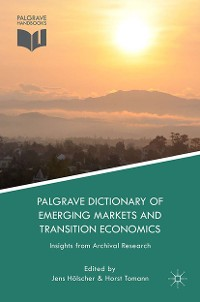 Cover Palgrave Dictionary of Emerging Markets and Transition Economics