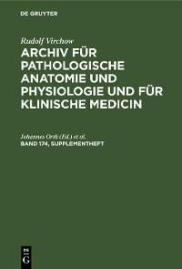 Cover Rudolf Virchow: Archiv für pathologische Anatomie und Physiologie und für klinische Medicin. Band 174, Supplementheft