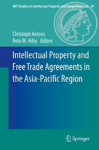Cover Intellectual Property and Free Trade Agreements in the Asia-Pacific Region