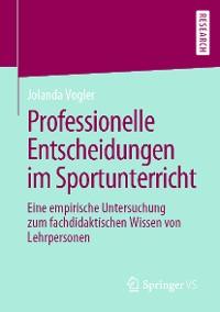 Cover Professionelle Entscheidungen im Sportunterricht