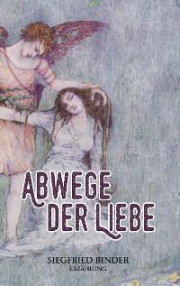 Cover Abwege der Liebe