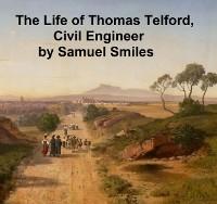 Cover Life of Thomas Telford, Civil Engineer