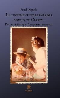 Cover Le tintement des larmes des oiseaux du Crystal