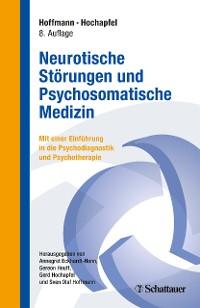 Cover Neurotische Störungen und Psychosomatische Medizin