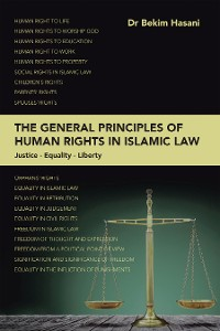 Cover The General Principles of Human Rights in Islamic Law
