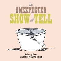 Cover An Unexpected Show and Tell