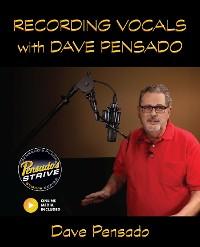 Cover Recording Vocals with Dave Pensado