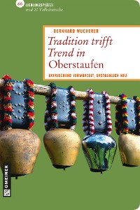 Cover Tradition trifft Trend in Oberstaufen