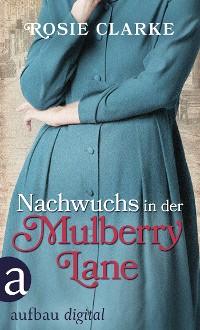 Cover Nachwuchs in der Mulberry Lane