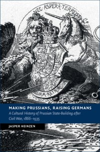 Cover Making Prussians, Raising Germans