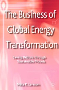 Cover The Business of Global Energy Transformation